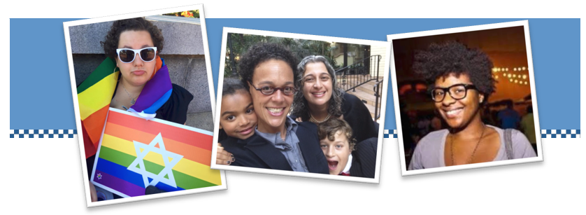 Image features three photographs with white borders. Behind the photographs is a wide blue background bar. The first photograph features an olive-skinned person with curly hair who is wearing sunglasses and holding a rainbow flag with a white Magen David. The second photo features four people of different ages, with different skintones. They are standing close together and smiling. The third photo is a femme-appearing person with dark skin, curly hair, and glasses. They are wearing a grey shirt, and smiling broadly.