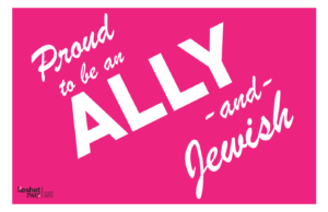 "Image shows the words ""Proud to be an Ally and Jewish"" on a pink background."