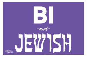 "Image shows the text ""Bi and Jewish"" on a purple background."