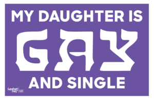 "Image shows the text ""My daughter is gay and single"" on a purple background."