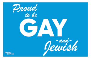 "Image shows the text ""Proud to be Gay and Jewish"" on a blue background."