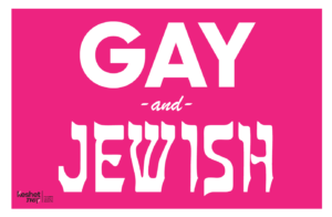 "Image shows the text ""Gay and Jewish"" on a pink background."