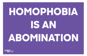 "Image shows the text ""Homophobia is an abomination"" on a purple background."