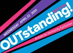 Tuesday, April 22, 2020: OUTstanding! Boston gala
