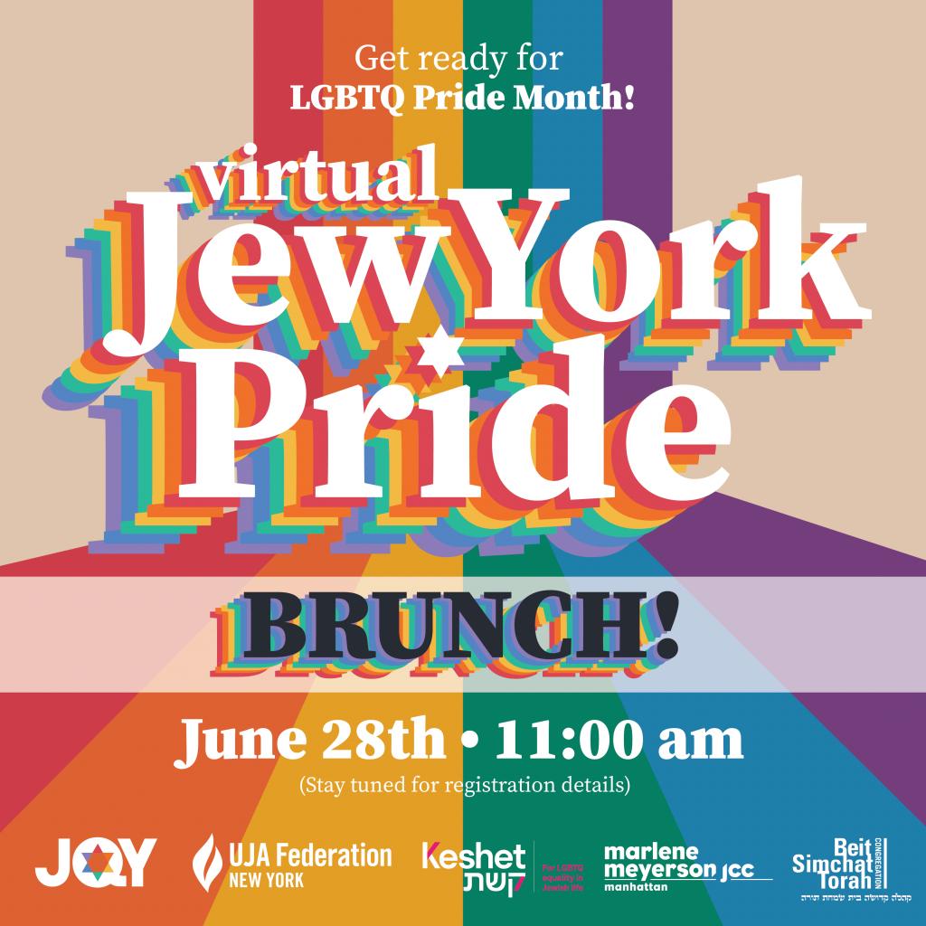 Virtual Jew York Pride Brunch, June 28th 11AM