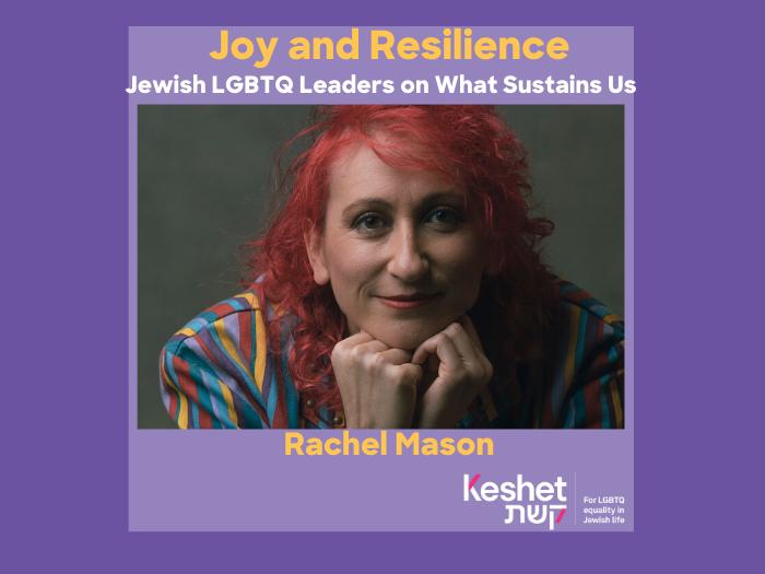 Joy & Resilience: Rachel Mason
