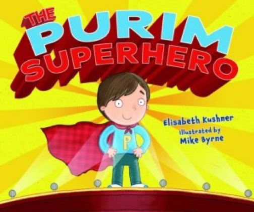 """Cover of """"The Purim Superhero."""" A boy stands on a stage wearing a red cape and a blue shirt with a """"P"""" on it. His hands are on his hips."""